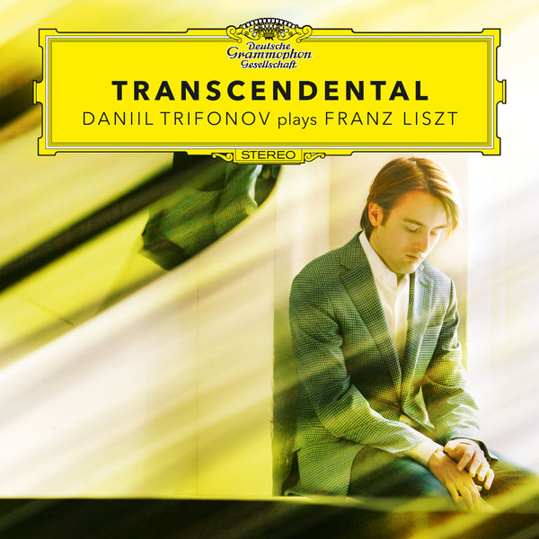 Daniil Trifonov Transcendental - Daniil Trifonov Plays Franz Liszt (Etudes S. 139, S. 141, S. 144, S. 145)