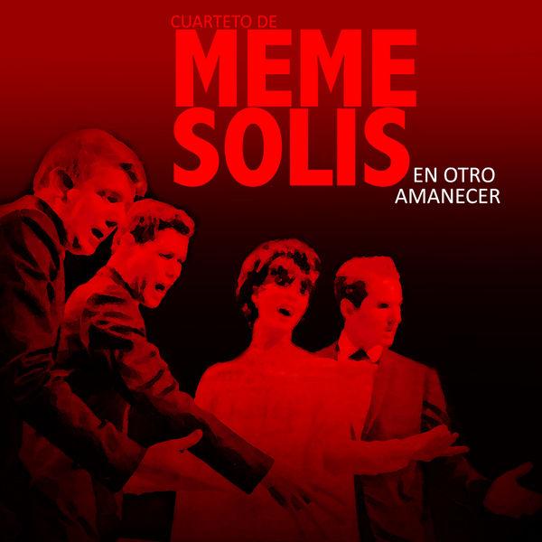 Cuarteto de Meme Solís - En Otro Amanecer (Remasterizado)