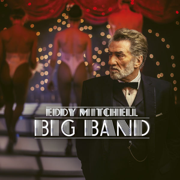 Eddy Mitchell - Big Band