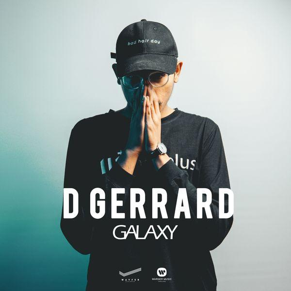 D Gerrard - Galaxy (feat. Kob The X Factor)