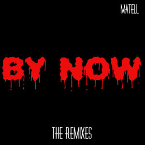 By Now (The Remixes)