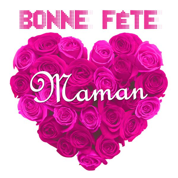 Album Bonne Fete Maman Various Artists Qobuz Download And Streaming In High Quality