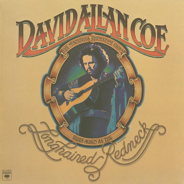 Longhaired Redneck David Allan Coe Download And Listen To The Album
