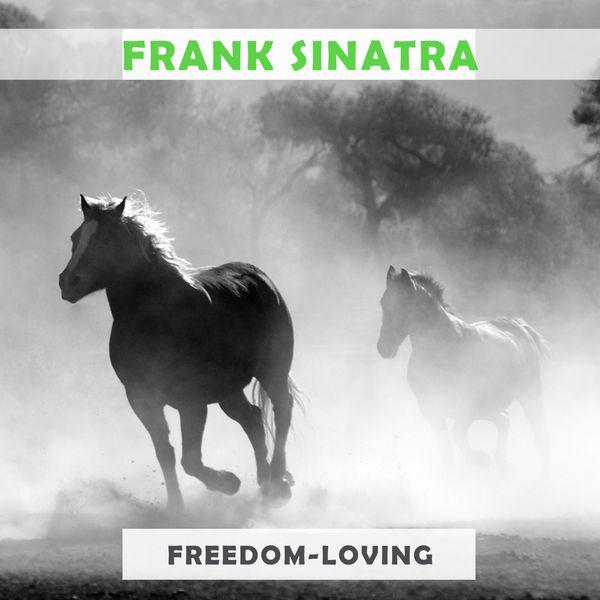Frank Sinatra - Freedom Loving