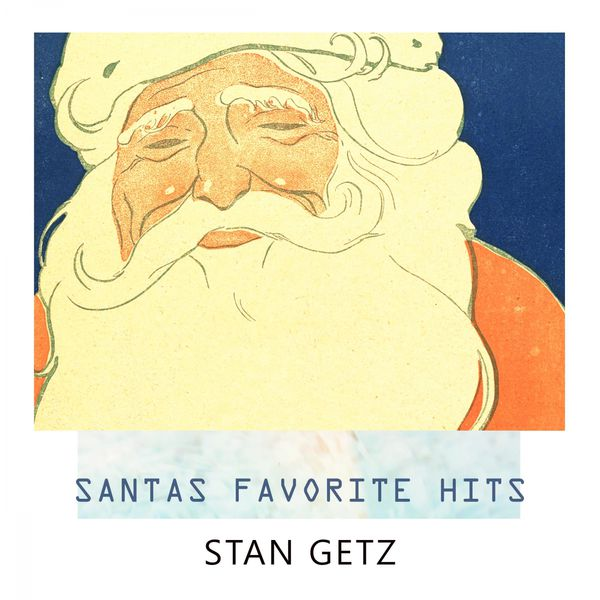 Stan Getz - Santas Favorite Hits