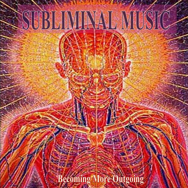 Becoming More Outgoing Subliminal Music for Self Hypnosis
