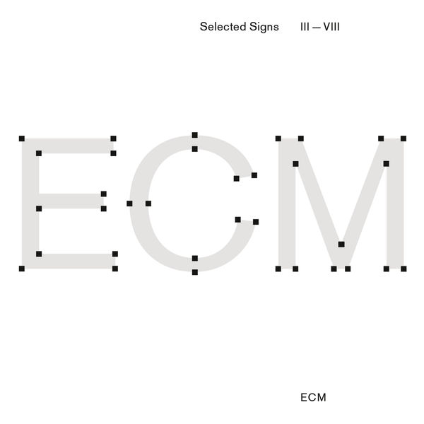 Various Artists - ECM Selected Signs III - VIII