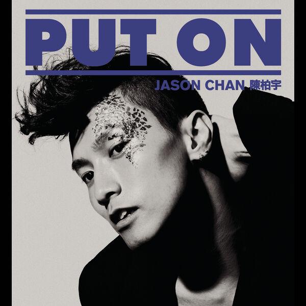 Jason Chan - PUT ON