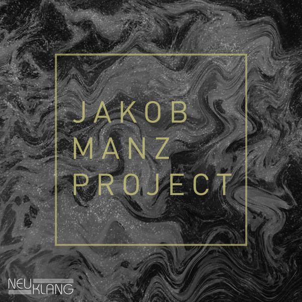 The Jakob Manz Project - Je suis Paris