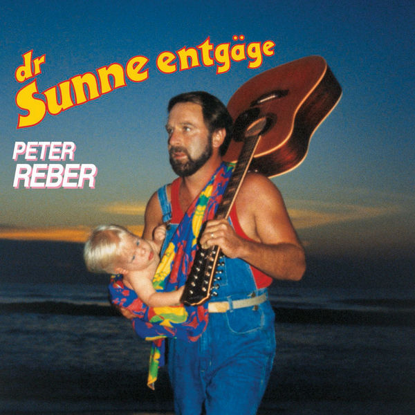 Peter Reber - Dr Sunne entgäge