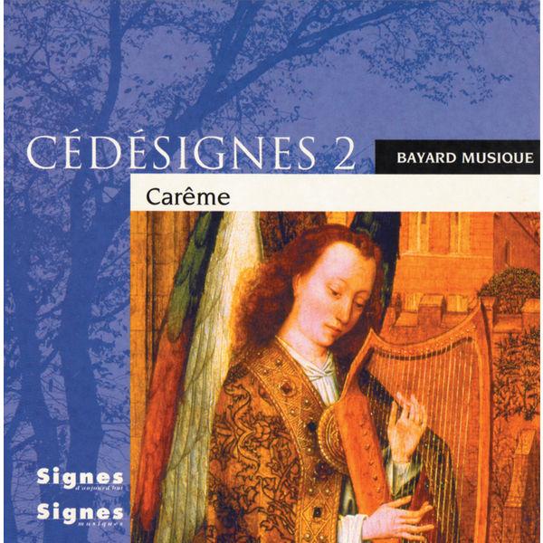 Various Interprets - CédéSignes 2 Carême
