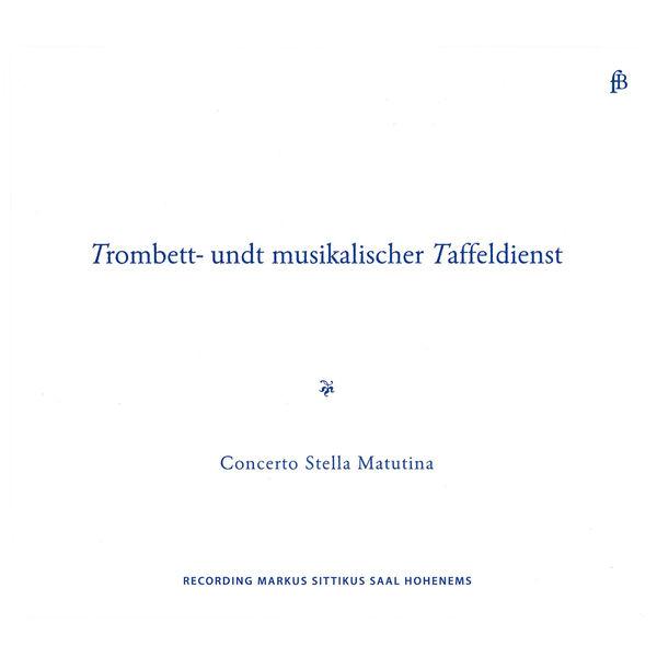 Anonymous - Trombett - Undt Musikalischer Taffeldienst