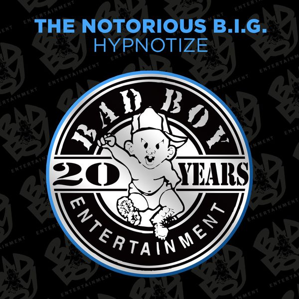 Hypnotize | The Notorious B I G  to stream in hi-fi, or to download