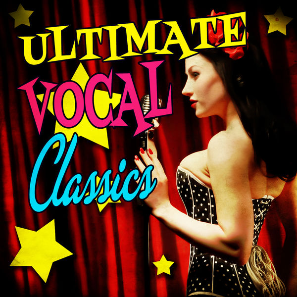 Various Artists - Ultimate Vocal Classics