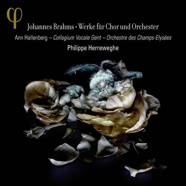Philippe Herreweghe - Johannes Brahms : Œuvres pour chœur & orchestre
