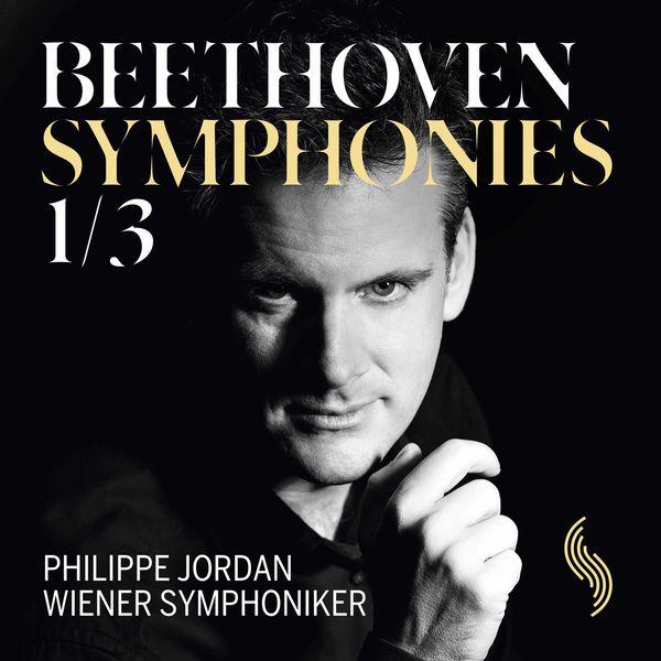 Wiener Symphoniker - Beethoven: Symphonies Nos. 1 & 3