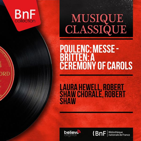 Laura Hewell - Poulenc: Messe - Britten: A Ceremony of Carols (Mono Version)