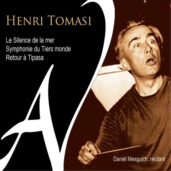 Pierre Dervaux - Henri Tomasi : Le silence de la mer - Symphonie du Tiers-Monde - Retour à Tipasa