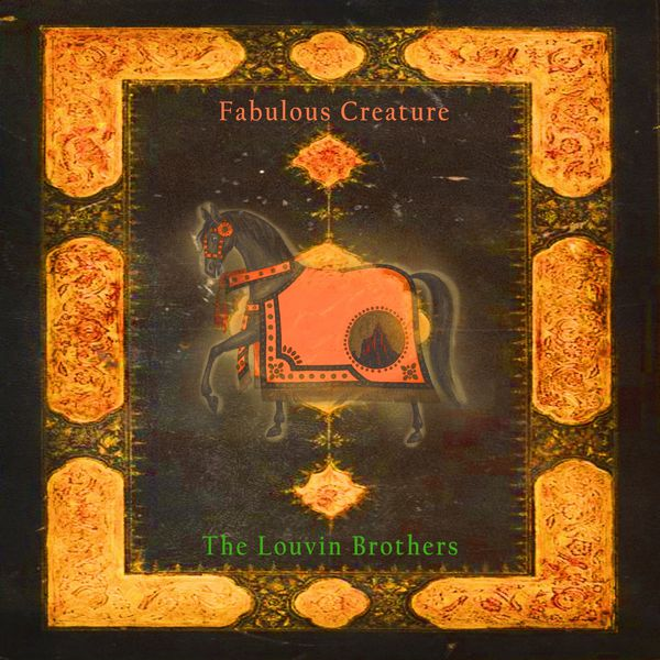 The Louvin Brothers - Fabulous Creature