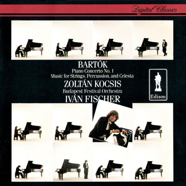 Zoltán Kocsis - Bartók: Piano Concerto No. 1; Music For Strings, Percussion & Celesta