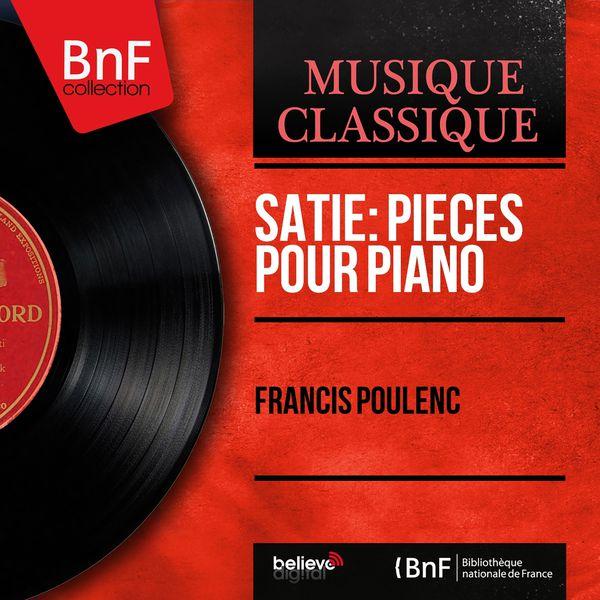 Francis Poulenc - Satie: Pièces pour piano (Mono Version)