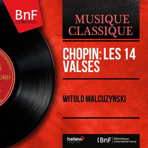 Witold Małcużyński - Chopin: Les 14 valses (Mono Version)