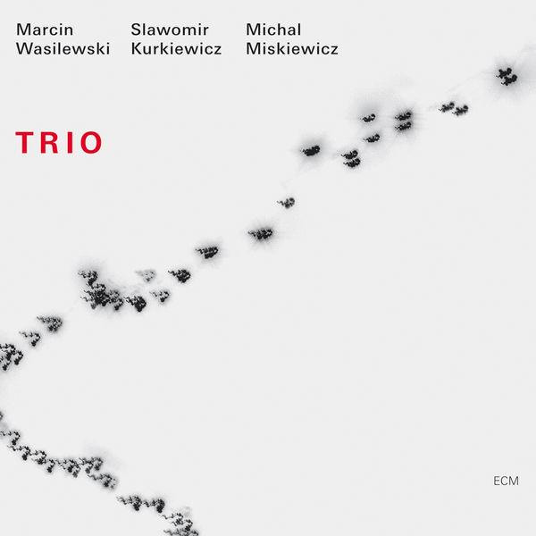 Marcin Wasilewski - Trio