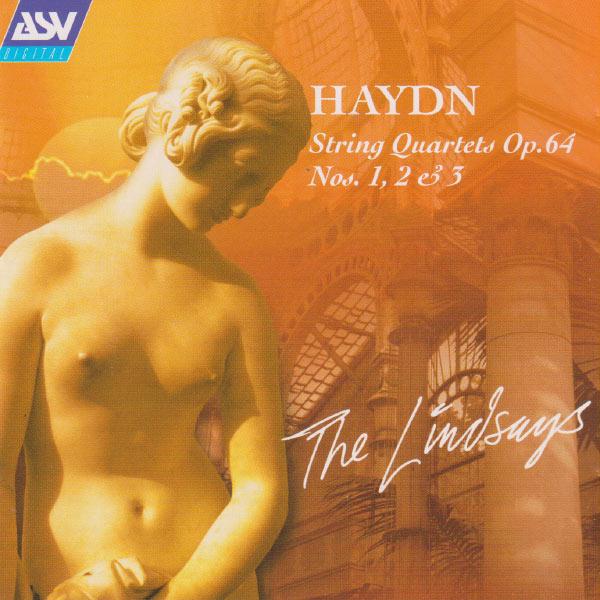 The Lindsays|Haydn: String Quartets Op.64 Nos. 1, 2, 3