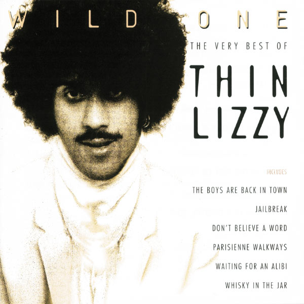 Thin Lizzy|Wild One - The Very Best Of Thin Lizzy