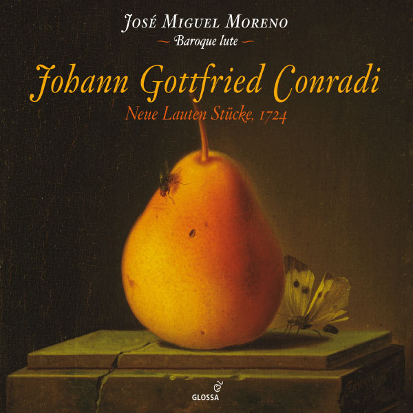 José Miguel Moreno - Johann Gottfried Conradi : Neue Lauten Stucke (1724)