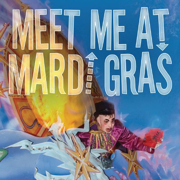 Various Artists - Meet Me At Mardi Gras