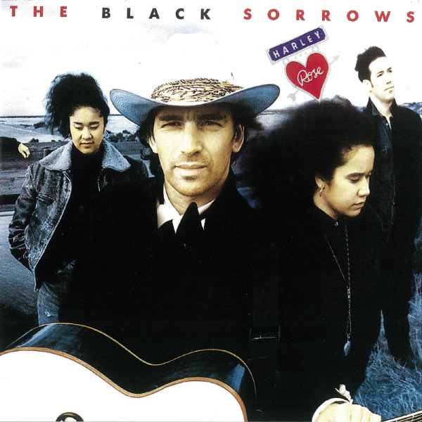 The Black Sorrows - Harley & Rose