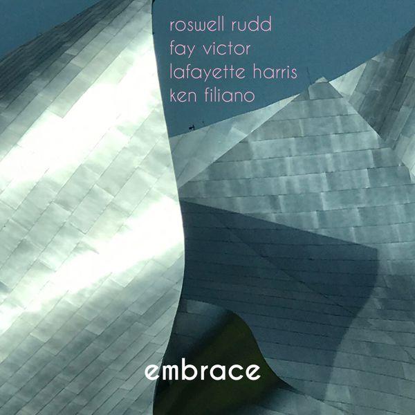 Roswell Rudd - Embrace (feat. Fay Victor, Lafayette Harris, Ken Filiano)