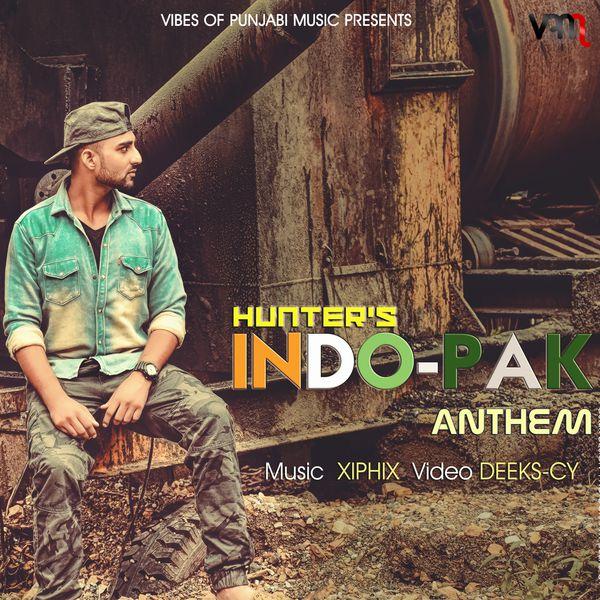Indo-Pak Anthem   Hunter to stream in hi-fi, or to download in True
