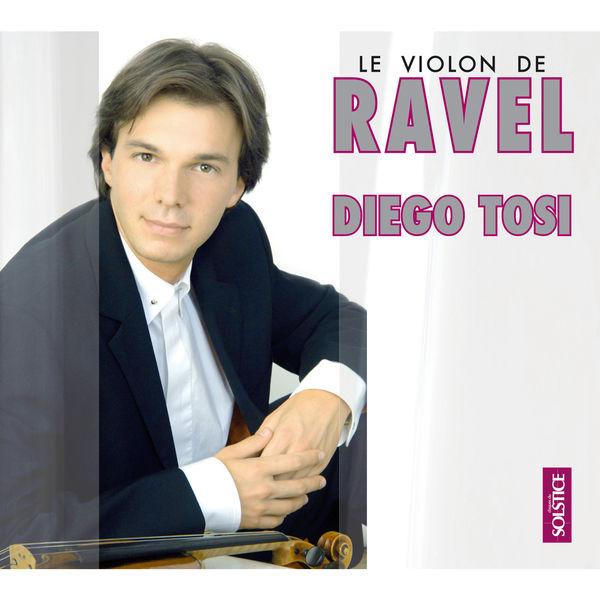 Diego Tosi - Le Violon de Ravel