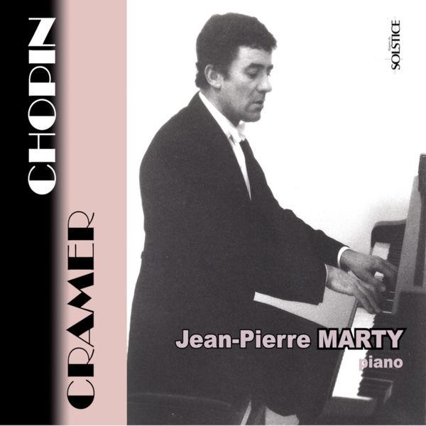 Jean-Pierre Marty - Frédéric Chopin - Johann Baptist Cramer