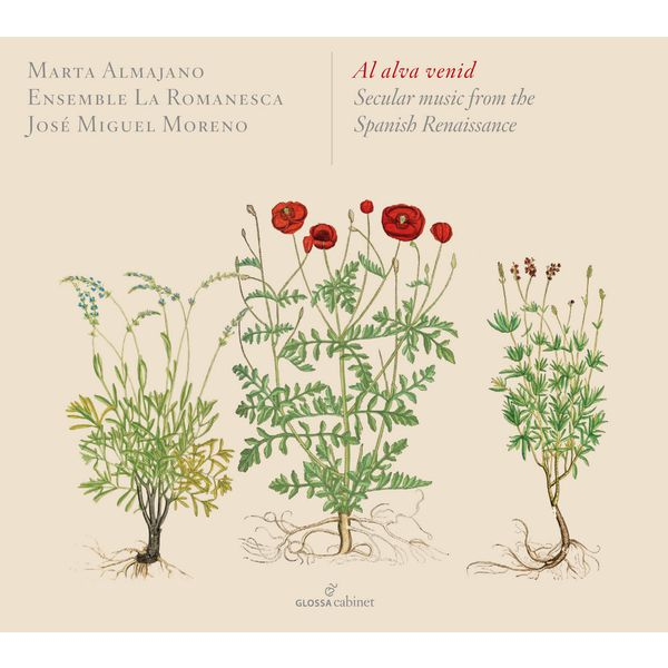 Marta Almajano - Al alva venid: Secular Music from the Spanish Renaissance