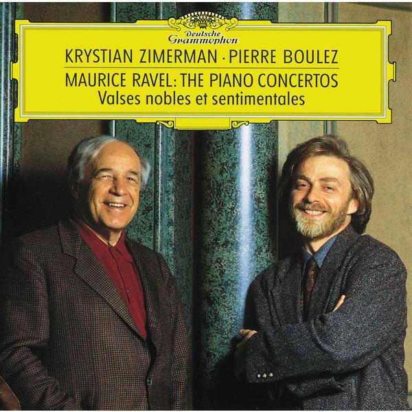 Krystian Zimerman|Ravel: Piano Concertos; Valses nobles et sentimentales