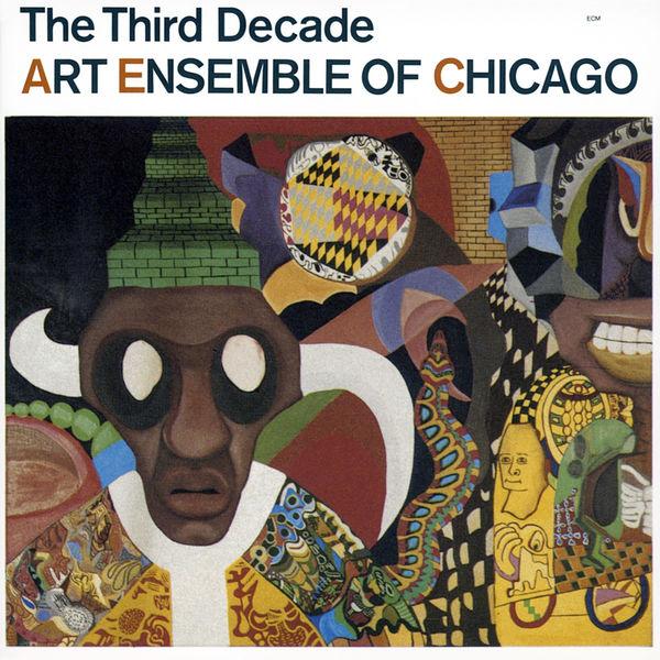 Art Ensemble Of Chicago - The Third Decade