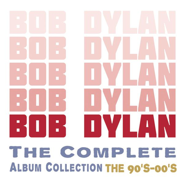 Bob Dylan - The Complete Album Collection - The 90's - 00's