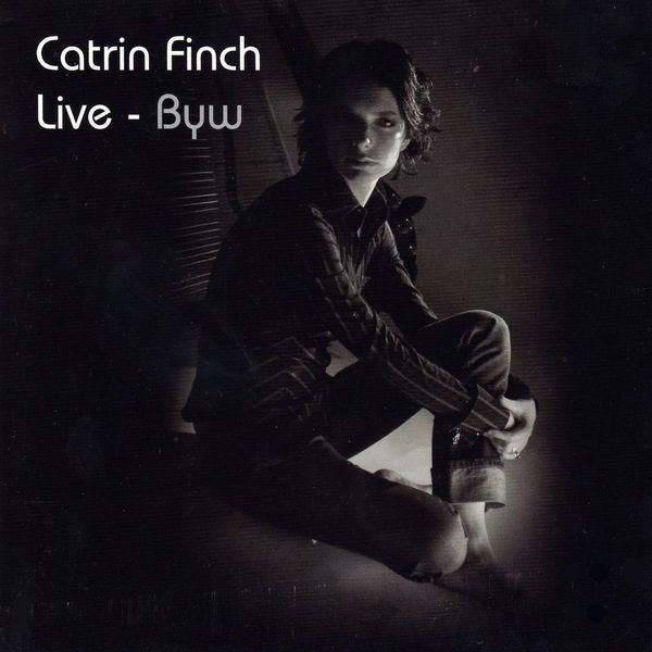 Catrin Finch - Byw (Live)
