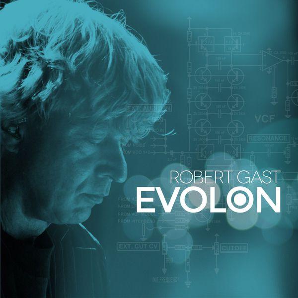 Robert Gast - Evolon