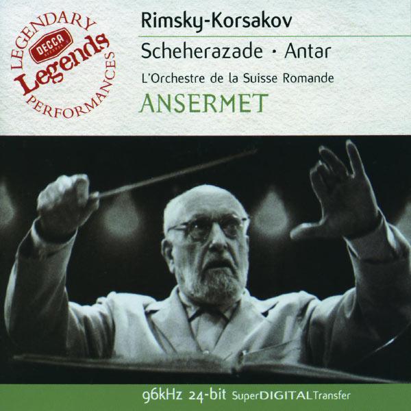 Orchestre De La Suisse Romande - Rimsky-Korsakov: Scheherazade; Antar