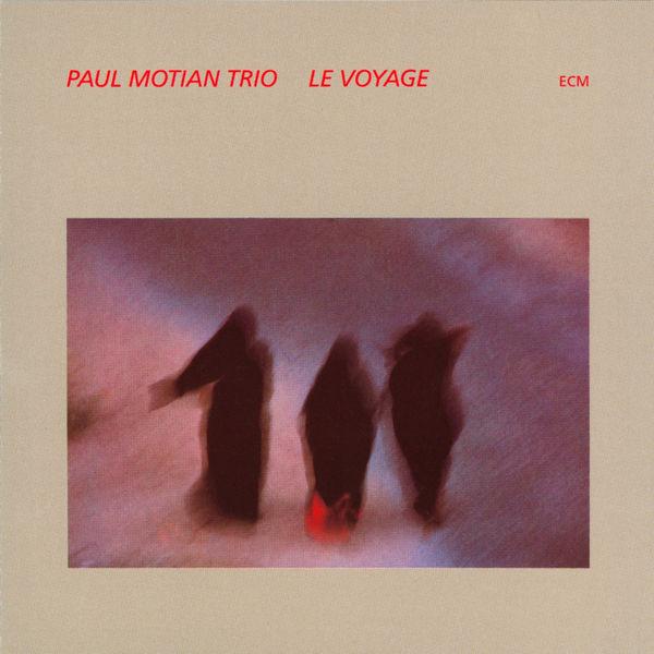 Paul Motian Trio - Le Voyage