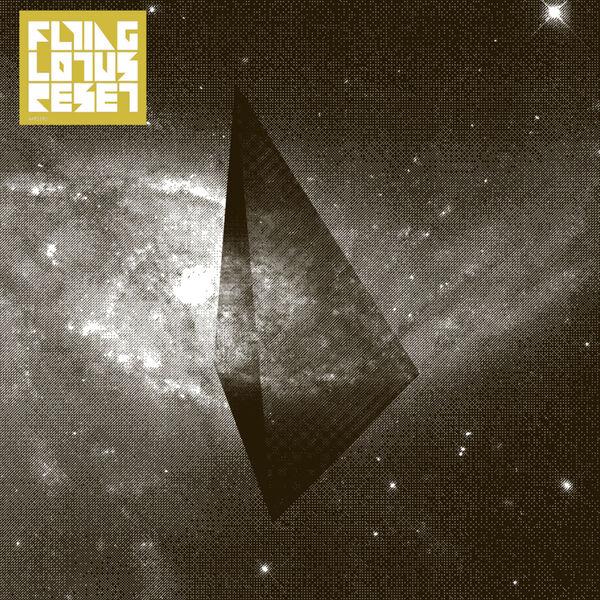 Flying Lotus - Reset EP
