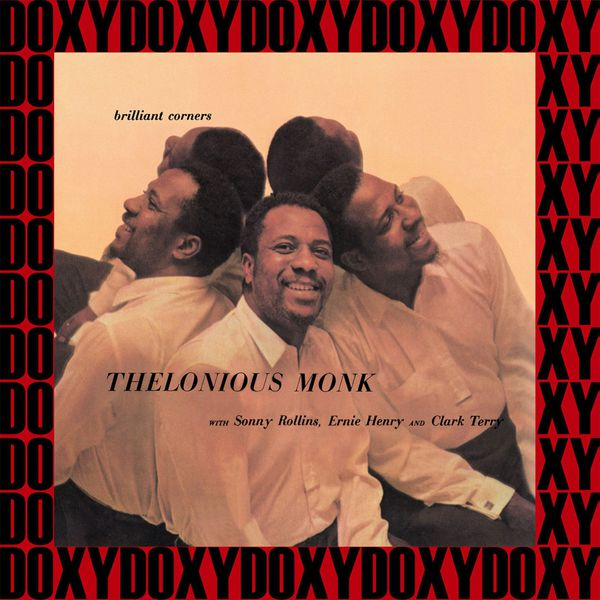 Thelonious Monk - Brilliant Corners (Hd Remastered, Japanese Edition, Doxy Collection)