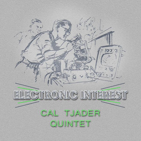 electronic interest cal tjader quintet download and listen to