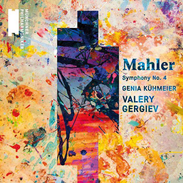 Valery Gergiev - Mahler : Symphony No. 4