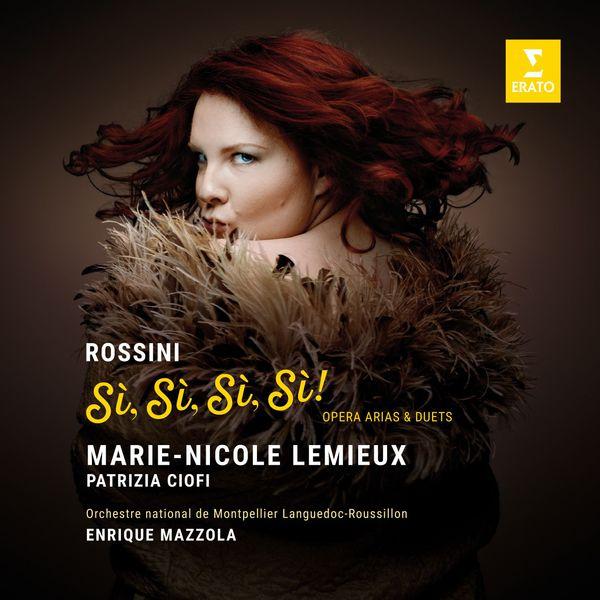 Marie-Nicole Lemieux - Si, Si, Si, Si ! - Rossini: Opera Arias & Duets (Live)