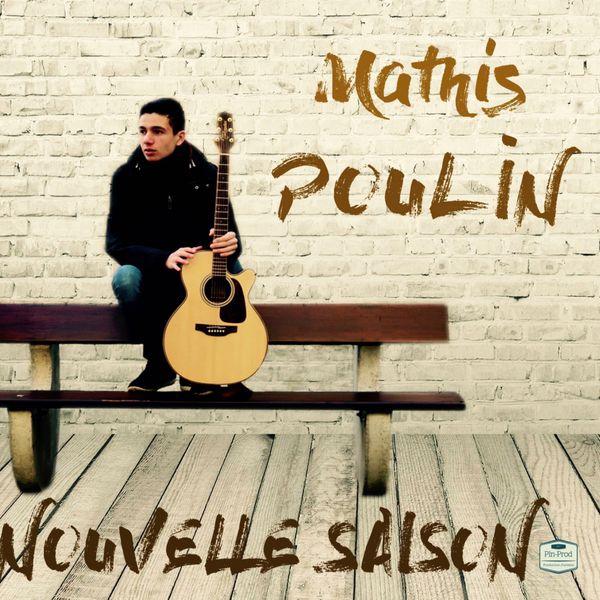 Mathis Poulin - Nouvelle saison